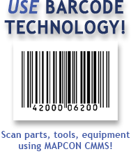 Start using Barcode Technology today with MAPCON CMMS!
