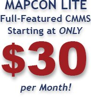 MAPCON Lite Full-Featured CMMS starting at only $24 per Month
